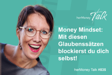 Goldfrau_Podcast_Money_Mindest